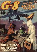 G-8 and His Battle Aces (1933-1944 Popular Publications) Pulp Vol. 20 #1