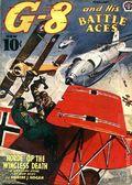 G-8 and His Battle Aces (1933-1944 Popular Publications) Pulp Vol. 23 #1
