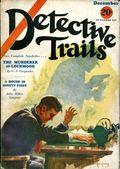 Detective Trails (1929-1930 Good Story Magazine) Pulp Vol. 1 #2
