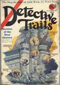 Detective Trails (1929-1930 Good Story Magazine) Pulp Vol. 1 #4