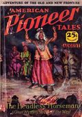 Pioneer Tales (1928 Metropolitan) American Pioneer Tales Pulp Vol. 6 #6