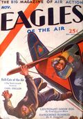 Eagles of the Air (1929-1930 Good Story Magazine) Pulp Vol. 1 #2
