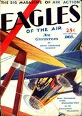 Eagles of the Air (1929-1930 Good Story Magazine) Pulp Vol. 1 #3