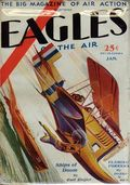 Eagles of the Air (1929-1930 Good Story Magazine) Pulp Vol. 1 #4