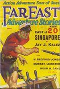 Far East Adventure Stories (1930-1932 Fiction Publishers) Pulp Vol. 2 #4