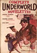 Complete Underworld Novelettes (1932-1934 Carwood Publishing) Pulp Vol. 1 #1