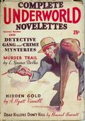 Complete Underworld Novelettes (1932-1934 Carwood Publishing) Pulp Vol. 1 #4