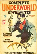 Complete Underworld Novelettes (1932-1934 Carwood Publishing) Pulp Vol. 3 #1