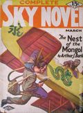 Complete Sky Novel (1930-1931 Real Publications) Pulp Vol. 1 #6