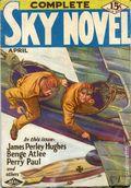Complete Sky Novel (1930-1931 Real Publications) Pulp Vol. 2 #1