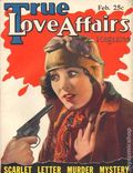 True Love Affairs (1929 Fawcett) Pulp Vol. 2 #12
