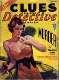 Clues Detective Stories (1926-1943 Clayton Magazines) Pulp Vol. 30 #4