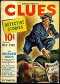 Clues Detective Stories (1926-1943 Clayton Magazines) Pulp Vol. 43 #6