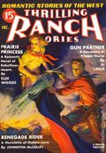 Thrilling Ranch Stories (1933-1953 Standard) Pulp Vol. 16 #1