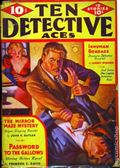 Ten Detective Aces (1933-1949 Ace Magazines) Pulp Vol. 28 #4