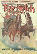 Top-Notch (1910-1937 Street & Smith) Pulp Vol. 9 #6