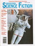 Aboriginal Science Fiction (1986) Vol. 9 #1