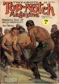 Top-Notch (1910-1937 Street & Smith) Pulp Vol. 28 #4