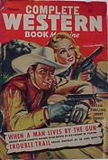 Complete Western Book Magazine (1933-1957 Newsstand) Pulp Vol. 15 #9