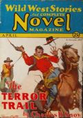 Wild West Stories and Complete Novel Magazine (1925-1939 Teck) Pulp 71