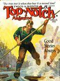 Top-Notch (1910-1937 Street & Smith) Pulp Vol. 69 #6