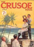 Crusoe Mag. (1924-1926 George Newnes) UK Pulp Vol. 1 #2
