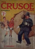 Crusoe Mag. (1924-1926 George Newnes) UK Pulp Vol. 1 #6