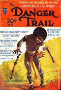 Danger Trail (1926-1928 Clayton Magazines) Pulp Vol. 2 #2