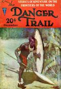Danger Trail (1926-1928 Clayton Magazines) Pulp Vol. 4 #2