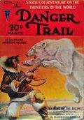 Danger Trail (1926-1928 Clayton Magazines) Pulp Vol. 5 #2