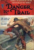 Danger Trail (1926-1928 Clayton Magazines) Pulp Vol. 6 #2