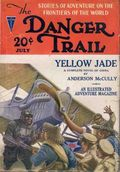 Danger Trail (1926-1928 Clayton Magazines) Pulp Vol. 6 #3