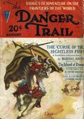 Danger Trail (1926-1928 Clayton Magazines) Pulp Vol. 7 #1