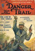 Danger Trail (1926-1928 Clayton Magazines) Pulp Vol. 8 #1