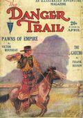 Danger Trail (1926-1928 Clayton Magazines) Pulp Vol. 9 #3
