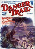 Danger Trail (1926-1928 Clayton Magazines) Pulp Vol. 11 #3