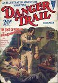 Danger Trail (1926-1928 Clayton Magazines) Pulp Vol. 12 #2
