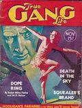 True Gang Life (1934-1939 Associated Authors) Pulp Vol. 1 #9