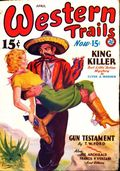 Western Trails (1928-1949 Ace Magazines) Pulp Vol. 13 #4