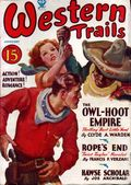 Western Trails (1928-1949 Ace Magazines) Pulp Vol. 15 #4