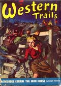 Western Trails (1928-1949 Ace Magazines) Pulp Vol. 44 #1