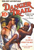 Danger Trail (1933 Dell Magazines) Pulp Vol. 1 #1