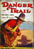 Danger Trail (1933 Dell Magazines) Pulp Vol. 1 #2