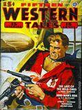 Fifteen Western Tales (1942-1955 Popular) Pulp Vol. 6 #1
