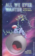 All We Ever Wanted TPB (2018 A Wave Blue World) 1st Edition 1-1ST