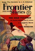 Frontier Stories (1924-1953 Doubleday/Fiction House) Pulp Vol. 8 #3