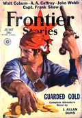 Frontier Stories (1924-1953 Doubleday/Fiction House) Pulp Vol. 10 #2
