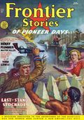 Frontier Stories (1924-1953 Doubleday/Fiction House) Pulp Vol. 13 #11