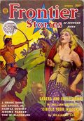 Frontier Stories (1924-1953 Doubleday/Fiction House) Pulp Vol. 15 #10