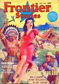 Frontier Stories (1924-1953 Doubleday/Fiction House) Pulp Vol. 16 #4